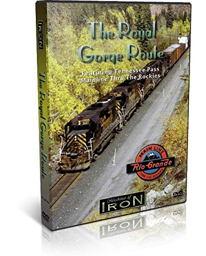 The Royal Gorge Route, D&RGW