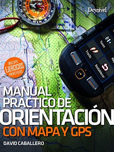 Orientación com mapa y brújula. Manual práctico
