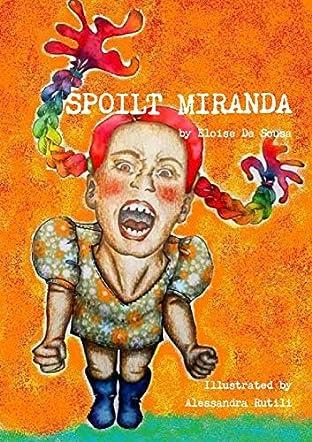 Spoilt Miranda