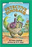 Detective Dinosaur (An I Can Read Book)