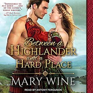 Between a Highlander and a Hard Place     Highland Weddings, Book 5              Written by:                                                                                                                                 Mary Wine                               Narrated by:                                                                                                                                 Antony Ferguson                      Length: 8 hrs and 11 mins     Not rated yet     Overall 0.0