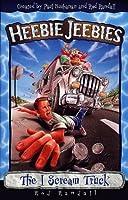 The I Scream Truck (Heebiejeebies Series, V. 5.) 0805419748 Book Cover