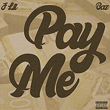 Pay me (feat. Baz)