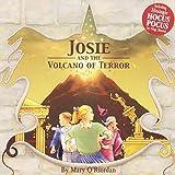 Josie and the Volcano of Terro