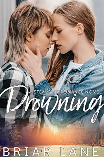 Drowning: A Steamy FF Romance Novel