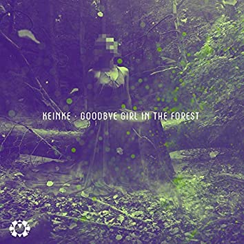 Goodbye girl in the forest