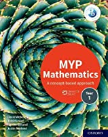 MYP Mathematics 1: A Concept-based Approach (Ib Myp)