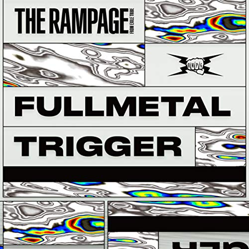 [single]FULLMETAL TRIGGER – THE RAMPAGE from EXILE TRIBE[FLAC + MP3]