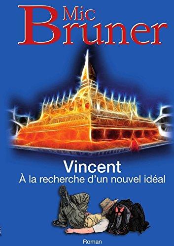 Vincent A la recherche d'un nouvel idéal (LLB.SCIENC.HUM.)