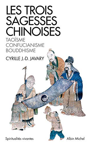Les Trois sagesses chinoises
