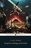 Twenty Thousand Leagues Under the Sea: Penguin Classics (Penguin Clothbound Classics)