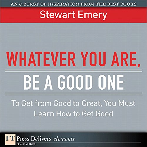 Whatever You Are Be a Good One audiobook cover art