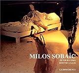 Milos Sobaïc