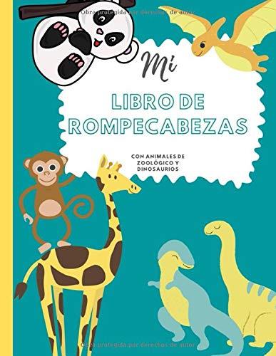 Mi libro de rompecabezas con animales del zoológico y dinosaurios: Libro de empleo para niños I Libro de rompecabezas para niños I Pintar con números I Libro para colorear I Resolver rompecabezas