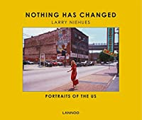 Nothing Has Changed: Portraits of the Us
