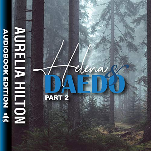 Helena & Daedo: Part 2 audiobook cover art