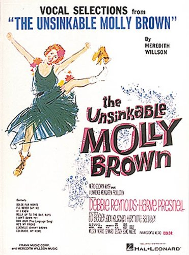 The Unsinkable Molly Brown: Vocal Selections