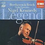 Legend: Nigel Kennedy - Beethoven and Bruch Violin Concertos