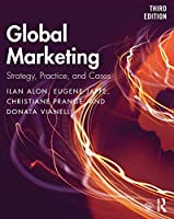Global Marketing: Strategy, Practice, and Cases