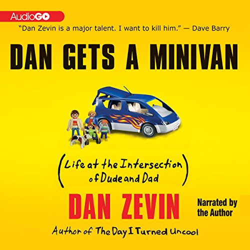 Dan Gets a Minivan audiobook cover art