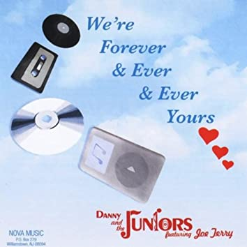We're Forever & Ever & Ever & Ever Yours (feat. Joe Terry)
