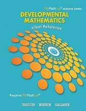 eText Reference for Trigsted/Bodden/Gallaher Developmental Math: Prealgebra, Beginning Algebra, Intermediate Algebra (Mymathlab Ecourse Series)