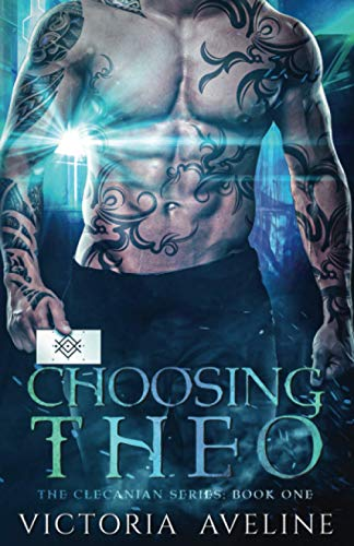 Choosing Theo: The Clecanian Series: Book 1