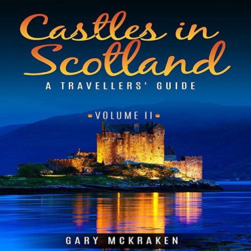 Castles in Scotland Volume II audiobook cover art
