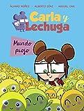 Carla y Lechuga 3. Mundo piojo (LITERATURA INFANTIL - Lechuza Detective)