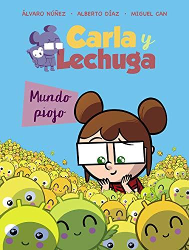 Carla y Lechuga 3. Mundo piojo (LITERATURA INFANTIL (6-11 a�