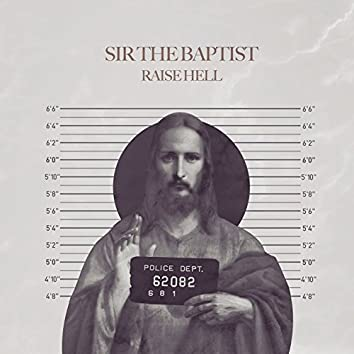 Raise Hell (feat. ChurchPpl)