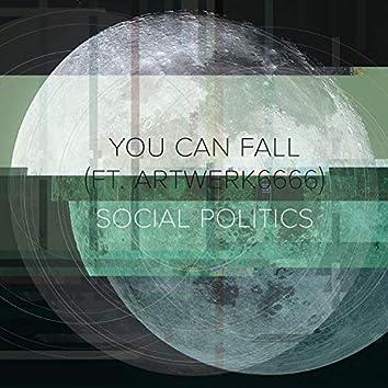 You Can Fall (feat. Artwerk6666)