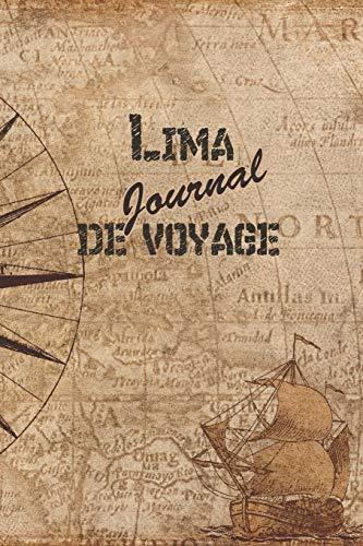 Lima Journal de Voyage: 6x9 Carnet de voyage I Journal de vo