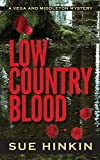 Low Country Blood (2) (Vega & Middleton Mystery)