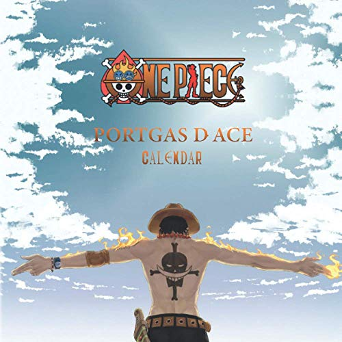 One piece Portgas D. Ace Calendar: Mini wall calendar 2021 with 16 months & colorful Posts of Portgas D. Ace from One piece