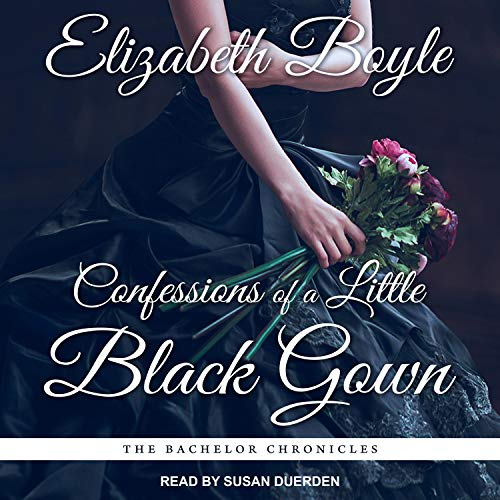 Confessions of a Little Black Gown: Bachelor Chronicles, Book 4