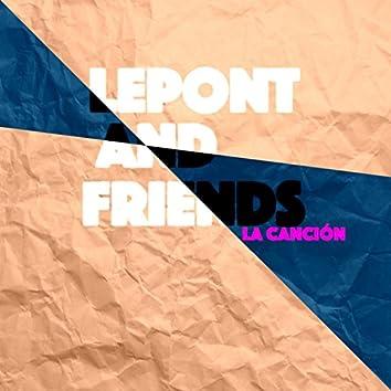 La Canción (feat. and friends)