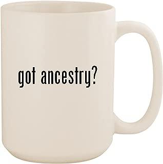 got ancestry? - White 15oz Ceramic Coffee Mug Cup