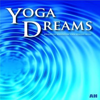 Yoga Dreams: Relaxation, Meditation, Yoga Healing Music