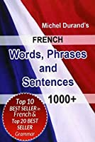 French Words, Phrases and Sentences
