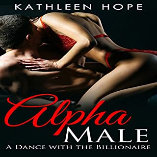 Alpha Male Romance: A Dance with the Billionaire audiobook cover art