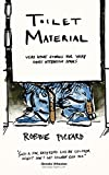 Toilet Material: Very Short Stories for Very Short Attention Spans (English Edition)