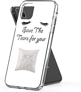 shona Save The Tears for Your Pillow! Case Cover Compatible for iPhone iPhone (11 Pro)