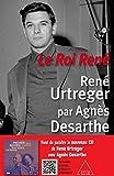 Le Roi René - René Urtreger par Agnès Desarthe