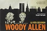 La vita secondo Woody Allen