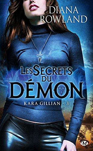 Kara Gillian, Tome 3: Les Secrets du démon