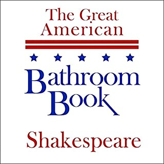 The Great American Bathroom Book, Shakespeare: Summaries of Shakespeare's Best-Known Works audiobook cover art
