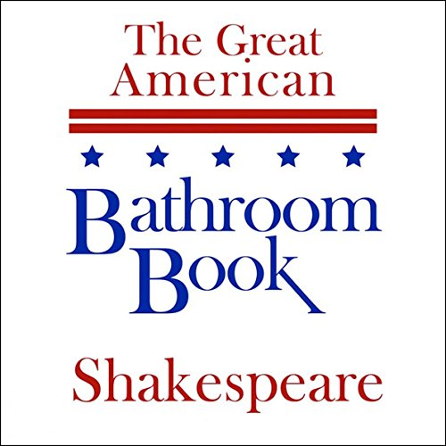 The Great American Bathroom Book, Shakespeare: Summaries of Shakespeare's Best-Known Works cover art