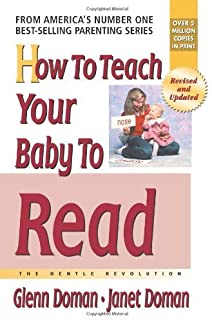 How to Teach Your Baby to Read: The Gentle Revolution (The Gentle Revolution Series) (English Edition)