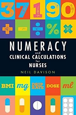 Numeracy and Clinical Calculations for Nurses by Lantern Publishing Ltd